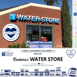 #SHOPSMALL - Small Business Saturday - Local Shopping with Local Businesses like Ventura's Water Store